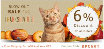 Blow Out Sale For Thanksgiving Day On Pet Supplies With Free Shipping For Pets