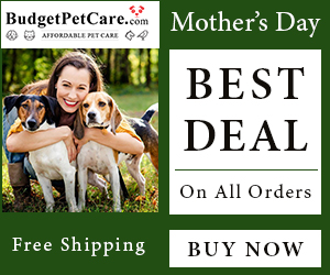 Mother's Day Treats! Shop for Pet Mom at BudgetPetCare.com and Get Free Shipping + 12% OFF with Coupon Code: FURMOM